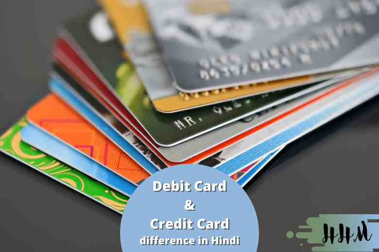 Debit Card and Credit Card difference in Hindi